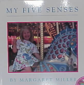 My Five Senses By Miller, Margaret